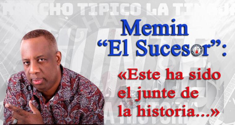"""Memin """"El Sucesor"""""""