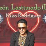 Kiko Rodríguez Corazón Lastimado